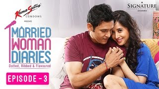Married Woman Diaries – The Goodie Bag | Ep 03 | S01 | New Web Series | Sony LIV | HD