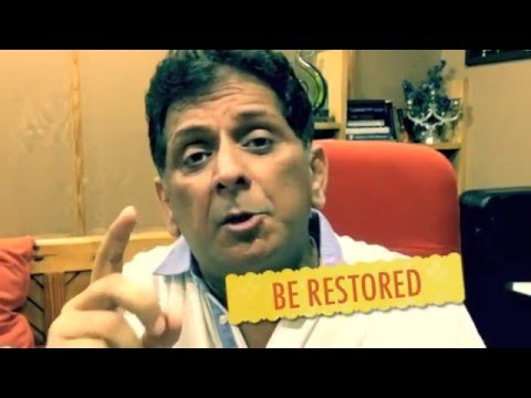 BE RESTORED.. COME BACK... GOD IS CALLING YOU - PAS. ANIL KANT