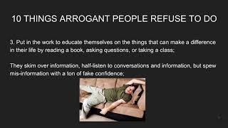 10 Things Arrogant People Refuse To Do - 2020