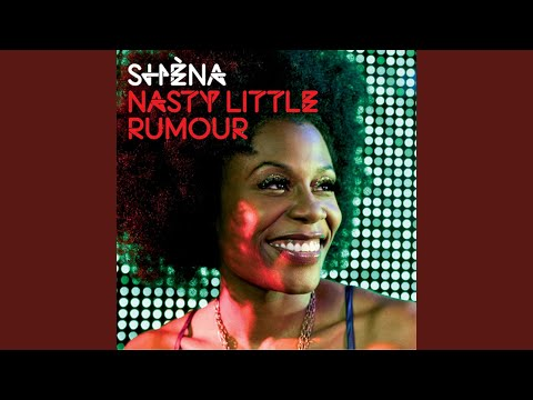 Shena - Nasty Little Rumour