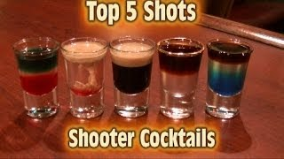 Top 5 Shot Drinks Shooter Cocktails Top Five