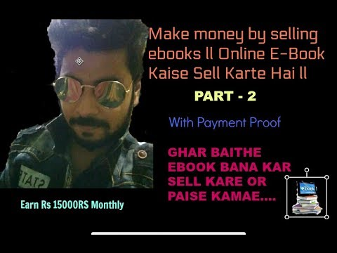 Make money by selling ebooks ll Online E-Book Kaise Sell Karte Hai ] With Payment Proof part 2