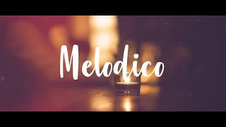 Melodico - Como | Video Lyrics