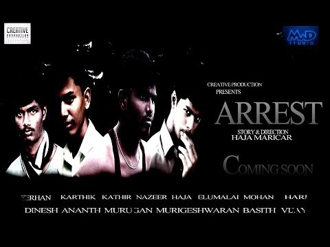 Arrest - Tamil Short Film