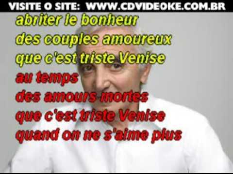 Charles Aznavour   Que C'est Triste Venise