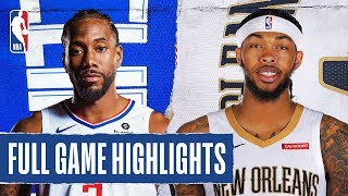 CLIPPERS at PELICANS | FULL GAME HIGHLIGHTS | January 18, 2020