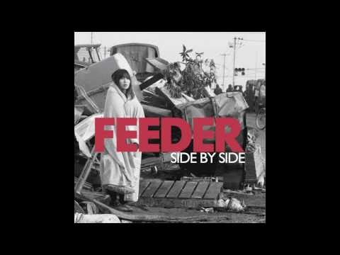 Feeder - 'Side By Side' - Support Japan Tsunami Appeal