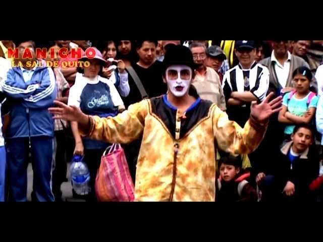 Teatro Callejero Ecuador MANICHO LA SAL DE QUITO