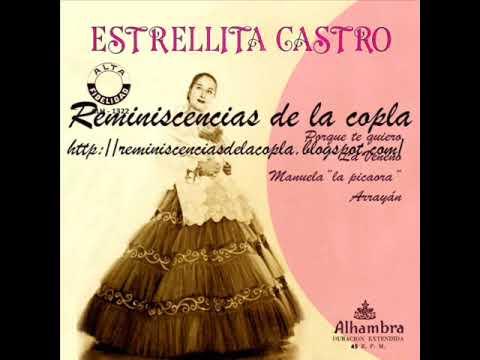 Se llama Copla: Estrellita Castro