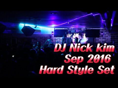 DJ Nick Kim - September 2016 live hard style mix set