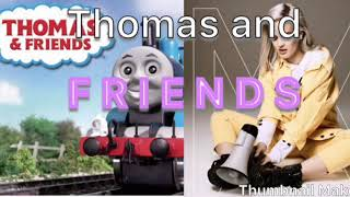 Thomas and F R I E N D S (Sorry for the Bad quality)
