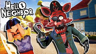 HELLO CAPTAIN FOXY (FNAF Help Wanted) | Hello Neighbor Mod