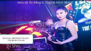 NONSTOP Vinahouse 2019 | Bởi Vì Anh Yêu Em - DJ SHIN