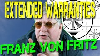 On The Fritz - Should I Buy an Extended Warranty? (Humor)