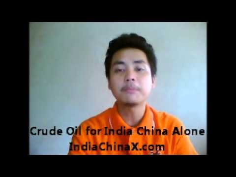 Crude Oil for India and China Alone
