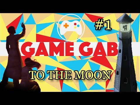 The Game Gab To The Moon Part 1