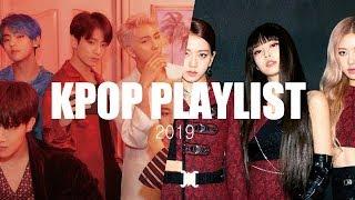 KPOP PLAYLIST 2019 [ DANCE, GYM, PARTY ETC...]