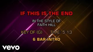 Watch Faith Hill If This Is The End video
