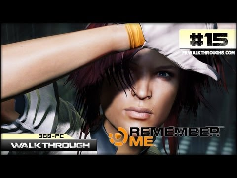 Remember Me Walkthrough - Episode 5 (360/PS3/PC-HD) The Gunship