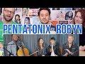 PENTATONIX - Robyn