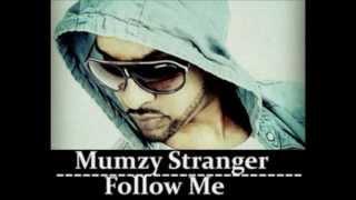 Mumzy Stranger  - Follow Me (Saatsamundar) | Official Song