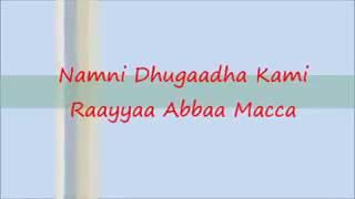 Namni dhugaa kamii  .  Rayyaa Abbaa Maccaa Old oromo musice