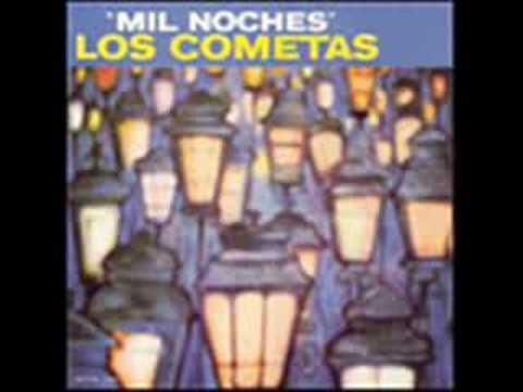 LOS COMETAS - MIL NOCHES