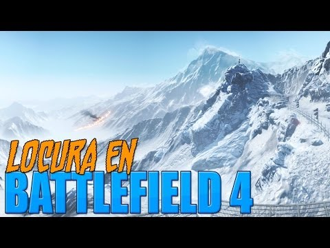 LOCURA EN BATTLEFIELD 4 1080 HD con Willy