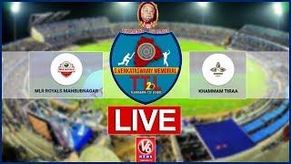 MLR Royals Mahbubnagar  Vs  Khammam Tirra LIVE | G Venkataswamy Memorial Telangana T-20 League
