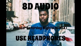 8d Audio Khalid Saturday Nights Remix Ft Kane Brown Use Headphones