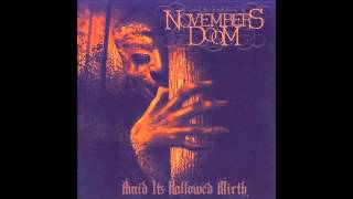 Watch Novembers Doom My Agony My Ecstasy video