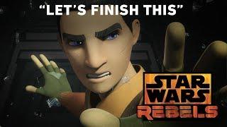 """Star Wars Rebels Series Finale Sizzle   """"Let"""