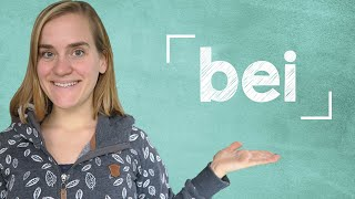 "German Lesson (83) - The Preposition ""bei"" - A2/B1"