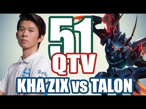 BM.QTV - KHA'ZIX vs TALON - Stream 2016 #51