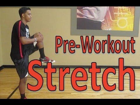 Pre Workout Pre-workout Stretch | Pre-game