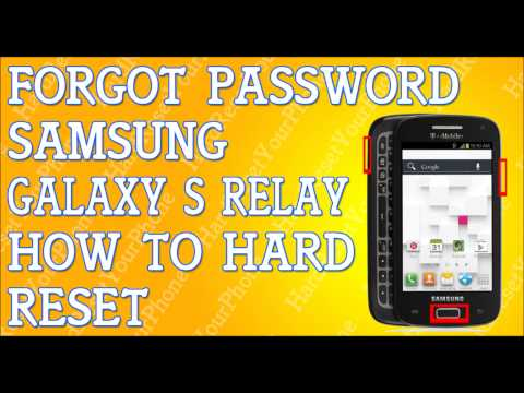 Forgot Password Samsung Galaxy S Relay How To Hard Reset