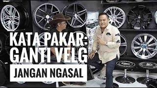 Tips Ganti Velg & Tren Velg 2018 | otomotifmagz.com