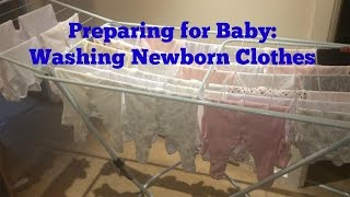 Preparing for Baby: Washing Newborn Clothes