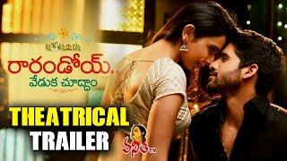 Naga Chaitanya's 'Rarandoy Veduka Chudham' Movie Theatrical Trailer || Vanitha TV
