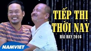 Hài 2016 Tiếp Thị Thời Nay