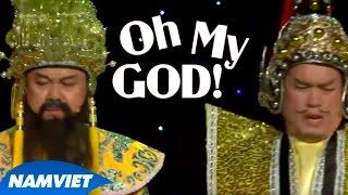 Video clip Tiểu Phẩm Hài Oh My God!! (Chí Tài, Hứa Minh Đạt, Nhật Cường)- LiveShow Nàng Tiên Ngổ Ngáo