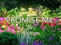PROMISE ME-JBrothers(created by:Zairah)