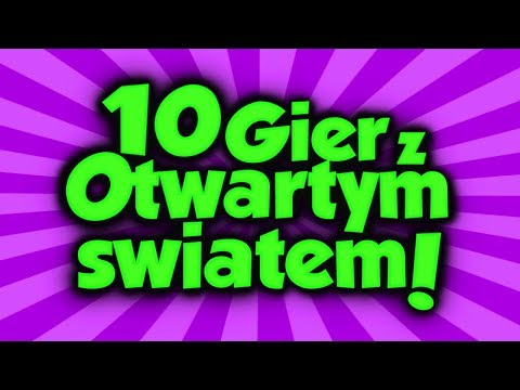 10 GIER Z OTWARTYM ŚWIATEM Na Telefon! 2