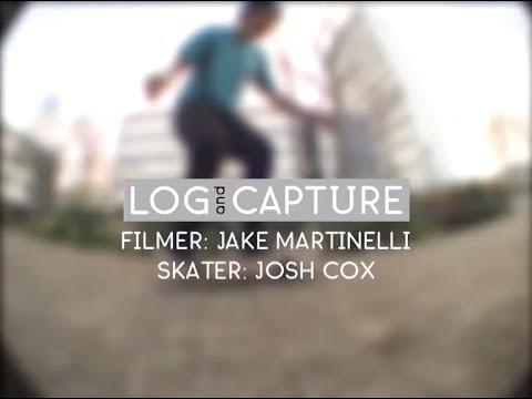 Log & Capture: Jake Martinelli - Josh Cox