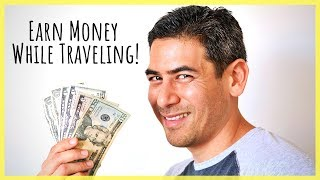 Turn Your Travel into a Side Hustle | 5 Ways to Make Money From Your Trips