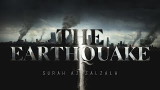 Surah Az-Zalzala – سورة الزلزله  | Quran Surah 99 Amazing Recitation