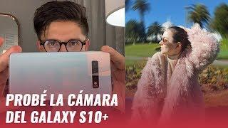 Samsung Galaxy S10+: pruebas de cámara y video