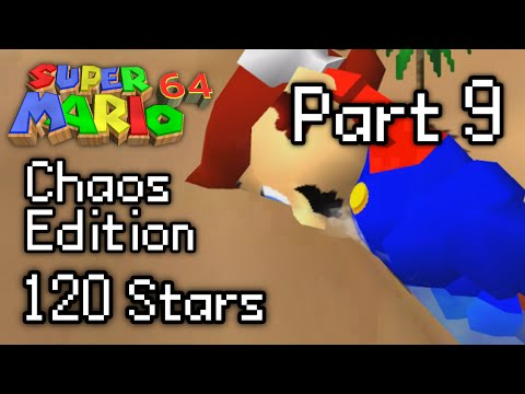 SM64: Chaos Edition 120 Stars (Part 9)