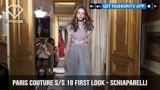 Paris Couture Fashion Week Spring/Summer 2018 - First Look - Schiaparelli | FashionTV | FTV