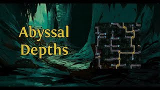 How to expertly navigate Abyssal Depths